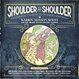 Shoulder to Shoulder: Centennial Tribute to Womens Suffrage