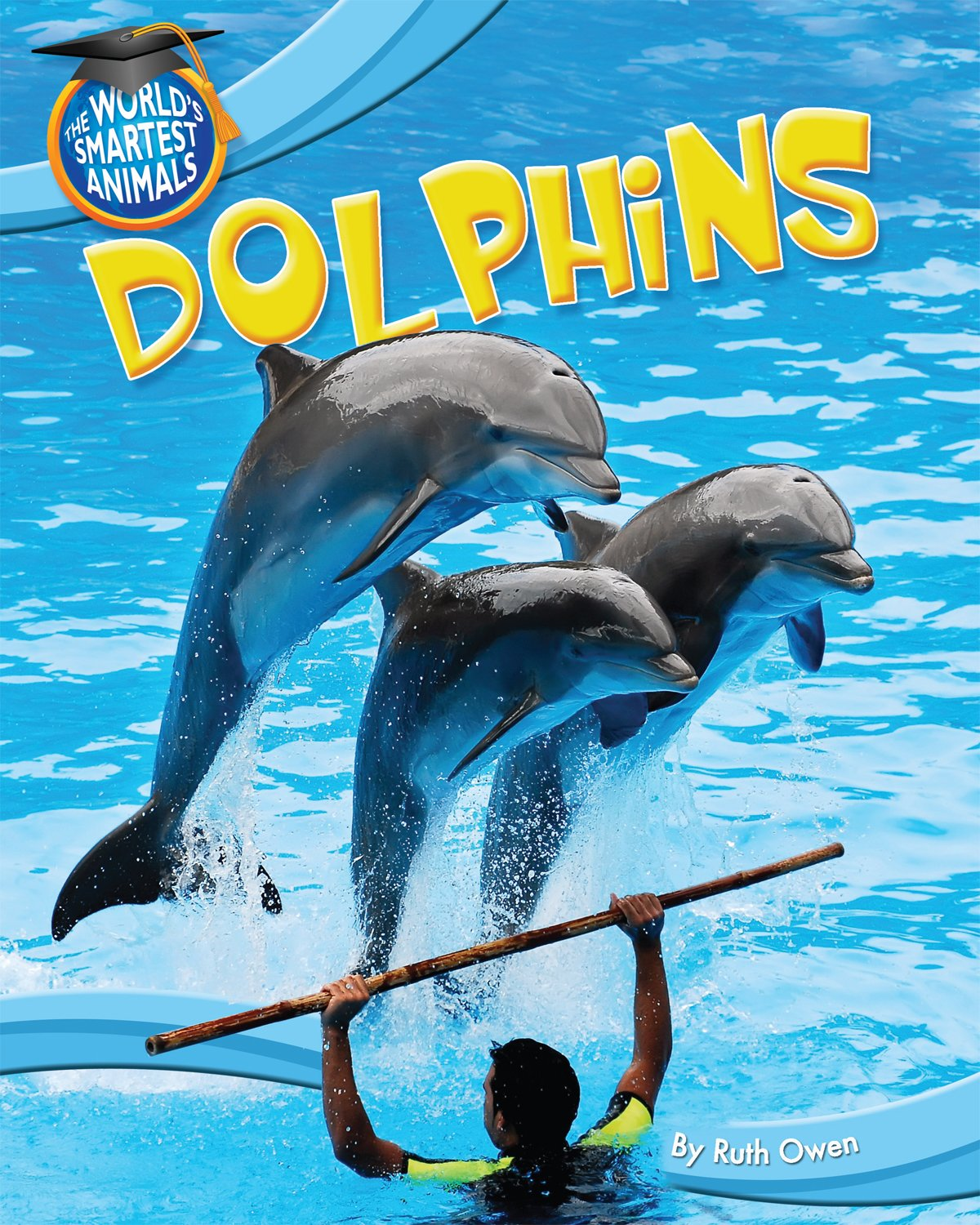 Dolphins (World's Smartest Animals) pdf epub