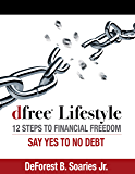 dfree Lifestyle: 12 Steps to Financial Freedom (Workbook)