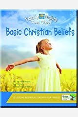 Family Nights Tool Chest: Basic Christian Beliefs Paperback