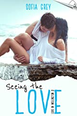 Seeing the Love (Love in Wellington Book 2) Kindle Edition