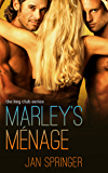 Marley's Menage: Menage Romance Serial (The Key Club Book 2)
