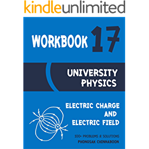 University Physics Workbook: Chapter 17 Electric Charge and Electric Field
