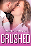 Crushed (The Rushed Series Book 2)