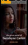 The Given Name of Sunshyne Carter: A Novel