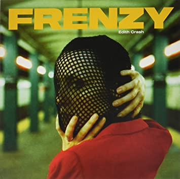 Frenzy : Edith Crash: Amazon.es: Música