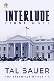 Interlude: First Noel