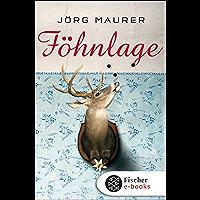 Föhnlage: Alpenkrimi (Kommissar Jennerwein 1) (German Edition)