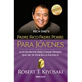 Padre rico padre pobre para jóvenes / Rich Dad Poor Dad for Teens (Spanish Edition)