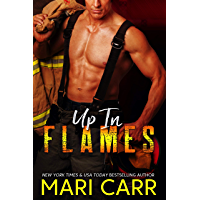Up in Flames: Steamy Firefighter/Single Mom Romance (English Edition)