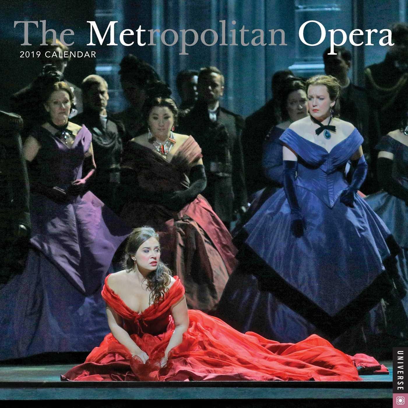 The Metropolitan Opera 2019 Wall Calendar by Universe Publishing