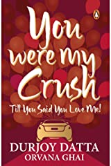 You Were My Crush Paperback