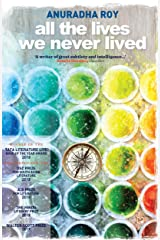 All the Lives We Never Lived Paperback
