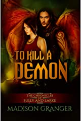 To Kill a Demon: The Chronicles of Sully and Larke Kindle Edition