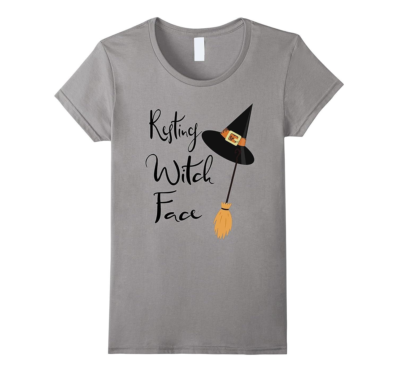 45b65696cd Womens Resting Witch Face, Halloween T-Shirt For Women-FL ...