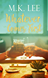 Whatever Comes First