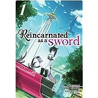 Tanaka, Y: Reincarnated as a Sword (Light Novel)
