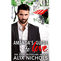 Amanda's Guide to Love - a romantic comedy (English Edition)