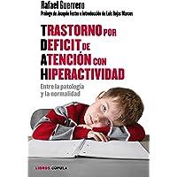 Trastorno por Déficit de Atención con Hiperactividad: Entre