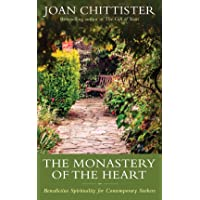 The Monastery of the Heart: Benedictine Spirituality for Contemporary Seekers