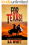 For Texas!: A Western Justice Novel (The Texas Peacemaker Vigilante Series Book 1)