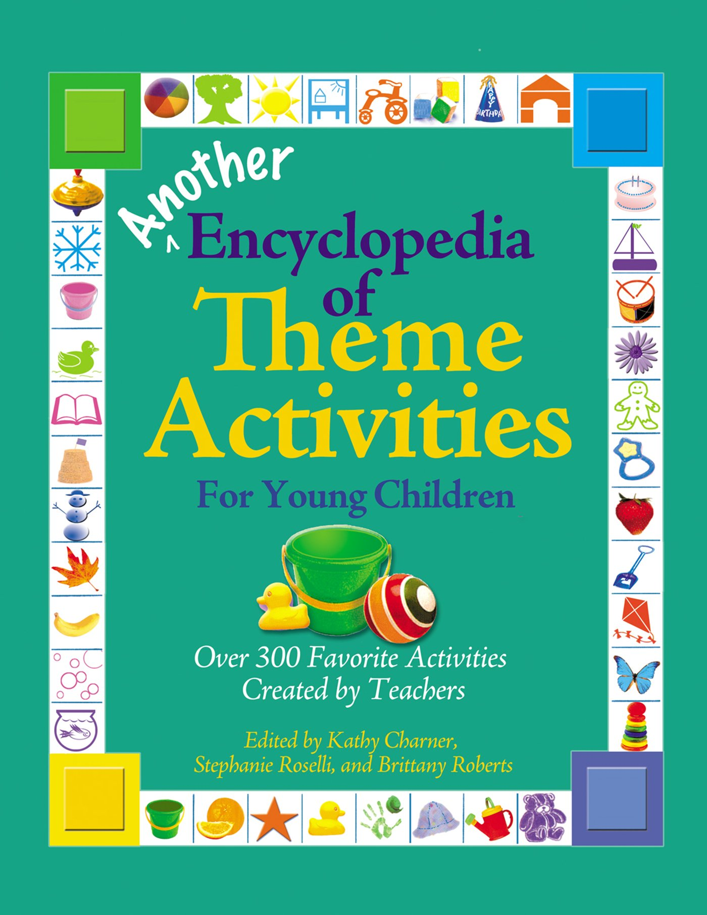 Another Encyclopedia of Theme Activities for Young Children: Over ...