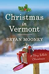 Christmas in Vermont: A Very White Christmas Kindle Edition