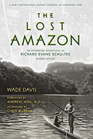 The Lost Amazon: A Rare Photographic Journey Through an Uncharted Land