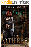 The Others: Immortals Book 1 (The Immortals)