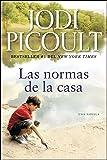 Las normas de la casa: Una novela (Atria Espanol) (Spanish Edition)