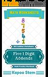 500 Addition Worksheets with Five 1-Digit Addends: Math Practice Workbook (500 Days Math Addition Series 16)