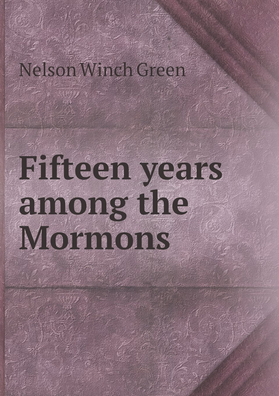 Download Fifteen years among the Mormons ebook