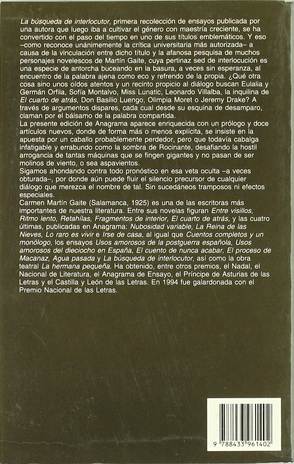 La búsqueda de interlocutor y otras búsquedas: 249 Argumentos: Amazon.es: Martín Gaite, Carmen: Libros