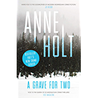 A Grave for Two: Scandinavia's queen of crime and bestselling author behind the Modus TV series is back! (Selma Falck series)