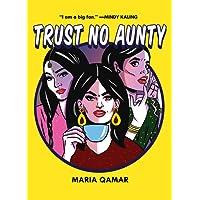Trust No Aunty