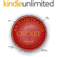 An Illustrated Guide to Cricket (English Edition)
