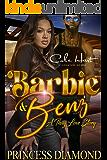 Barbie & Benz: A Thug Love Story