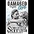 Damaged Love (TRUST Series Book 7)