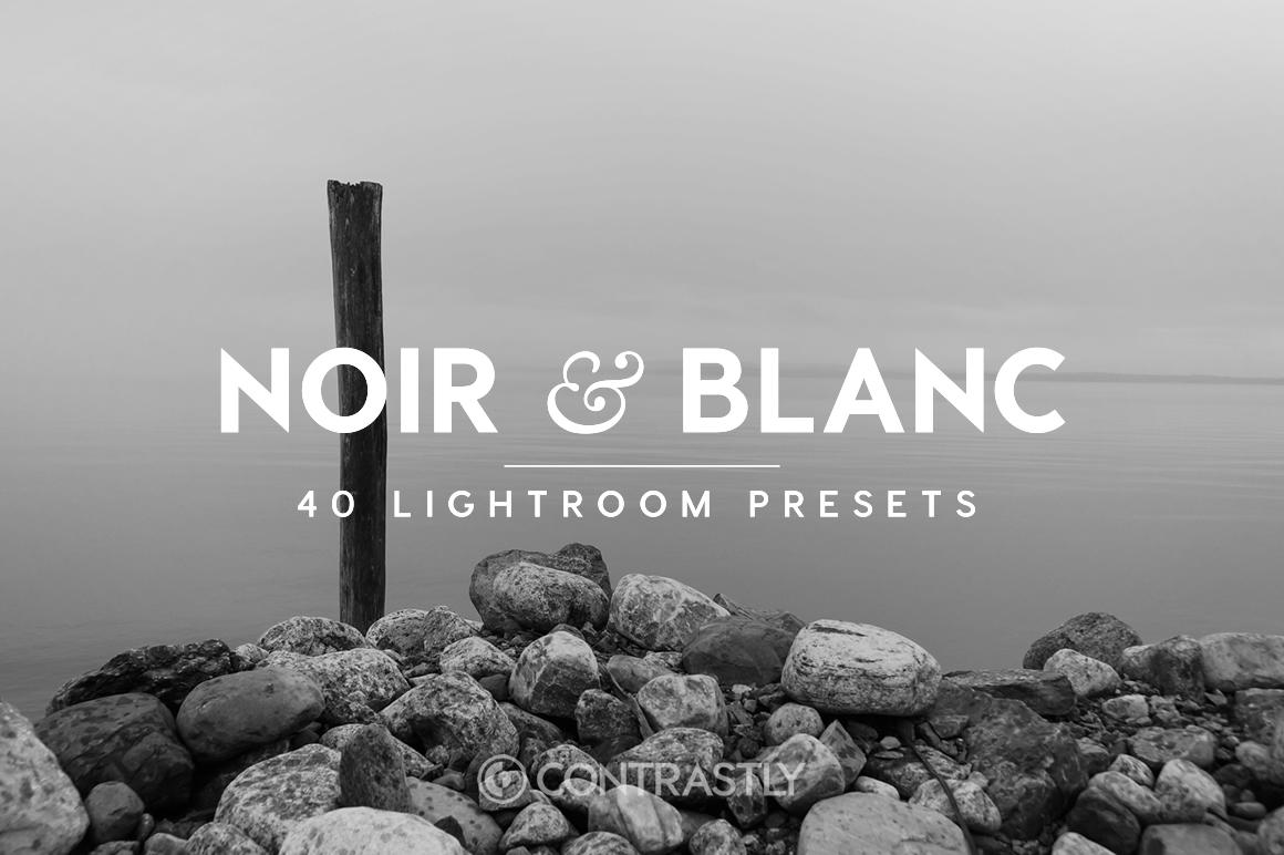 Noir & Blanc Lightroom Presets [Download]