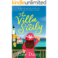 The Villa in Sicily: Escape this summer with a story of love, family secrets, and new beginnings.
