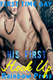 His First Hook Up: MM Gay First Time (Man on Man First Time Book 4)