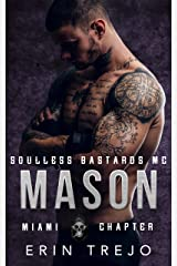 Mason Soulless Bastards MC Miami Kindle Edition