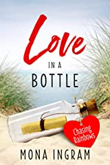Chasing Rainbows (Love in a Bottle Book 1) Kindle Edition