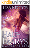 Half-Emrys: Master of Lies (The Emrys Chronicles Book 1)