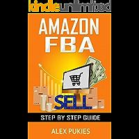 Amazon FBA Step by Step Guide 2019: Von der Gewerbeanmeldung bis zum perfekt optimierten Produkt! (German Edition)