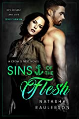 Sins of the Flesh (Crow's Nest Book 1) Kindle Edition