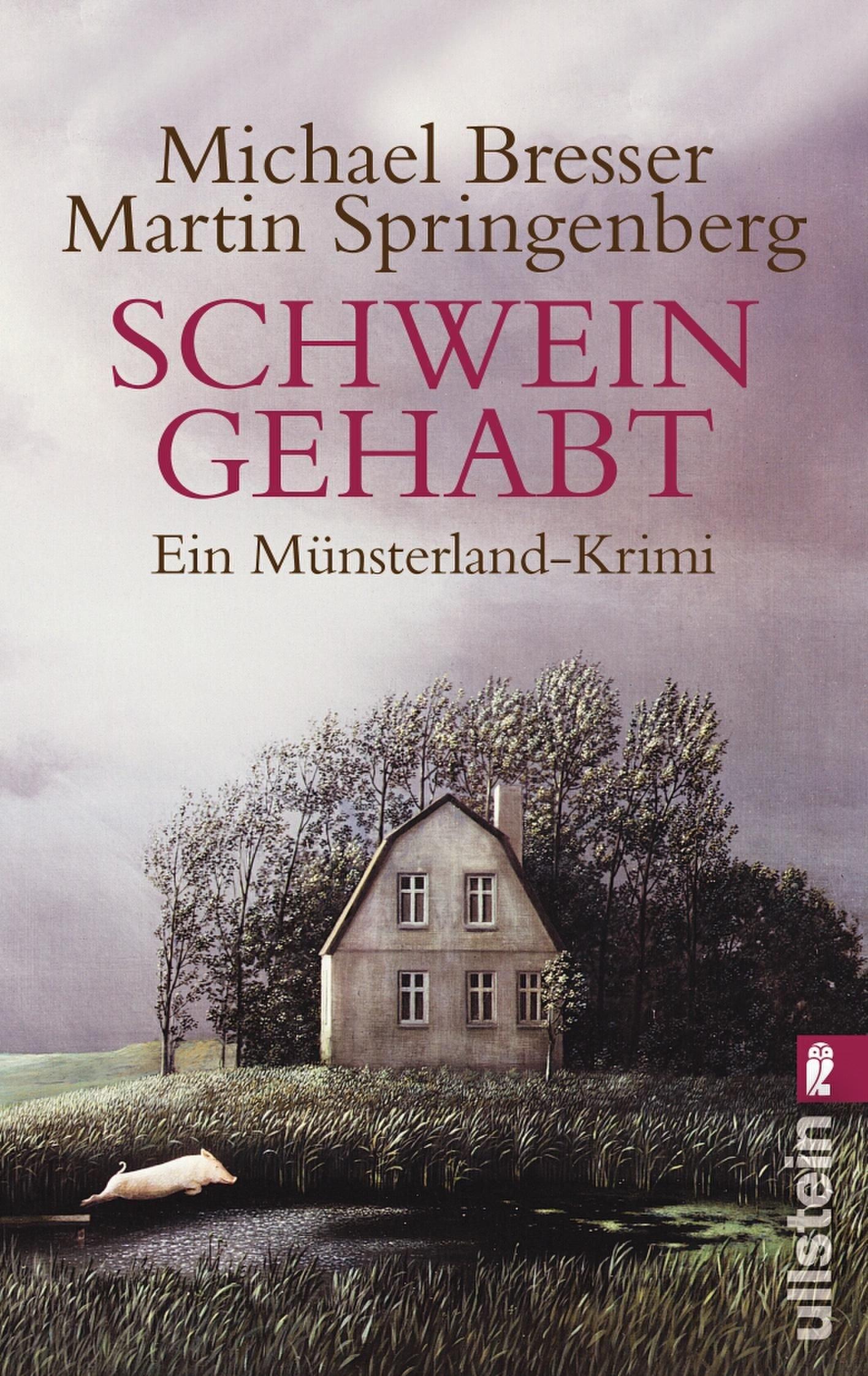 Schwein Gehabt Ein Münsterland Krimi Ein Dieter Nannen