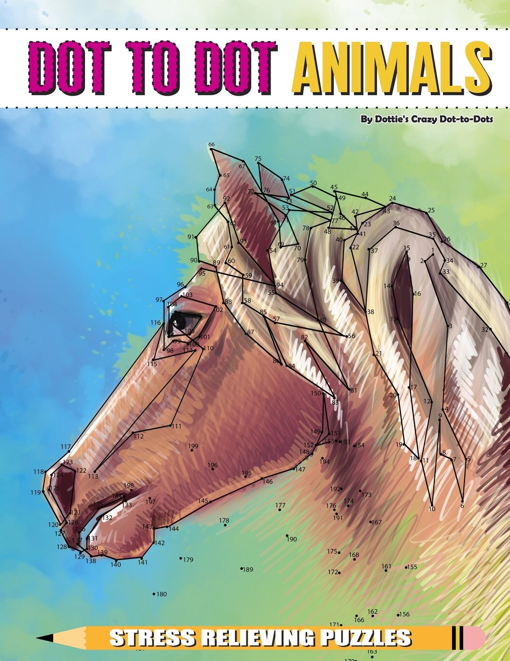 Download Dot to Dot Animals Stress Relieving Puzzles (Dot to Dot Books For Adults) (Volume 5) ebook