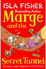 Marge and the Secret Tunnel: Book four in the fun family series by Isla Fisher Kindle Edition