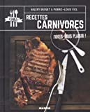 Recettes carnivores : Faites-vous plaisir !